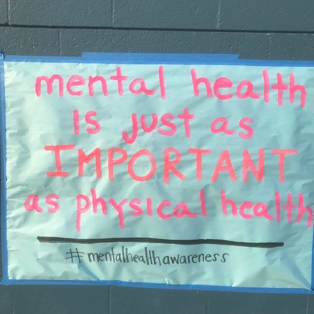 A+Mental+Health+awareness+poster+made+by+the+students+in+Leadership.+Mental+Health+Awareness+week+was+created+to+promote+positive+relationships+with+the+self+and+others.